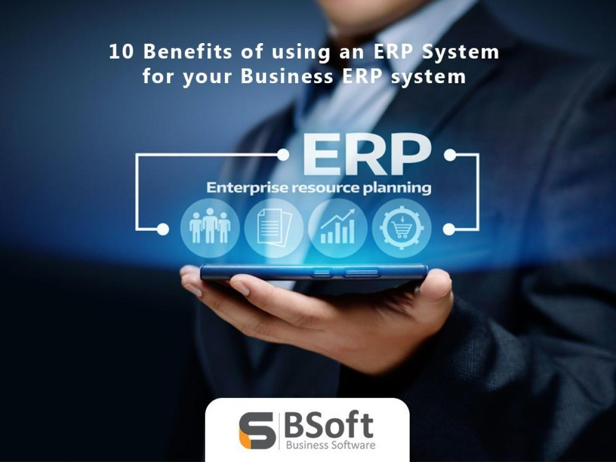 10 Benefits of using an ERP system for your business